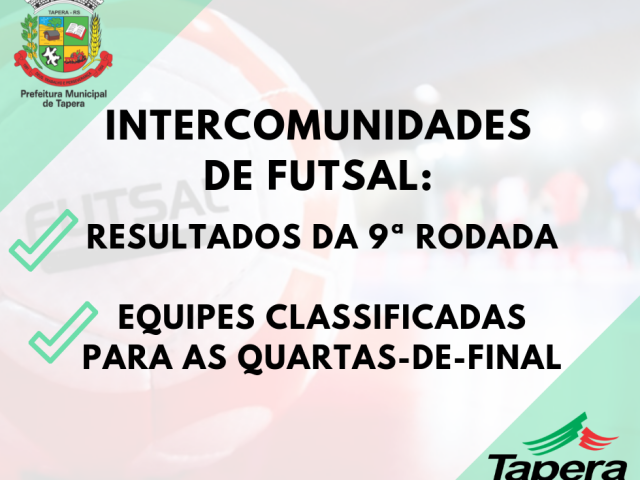 Encerrou a primeira fase do Futsal Intercomunidades de Tapera